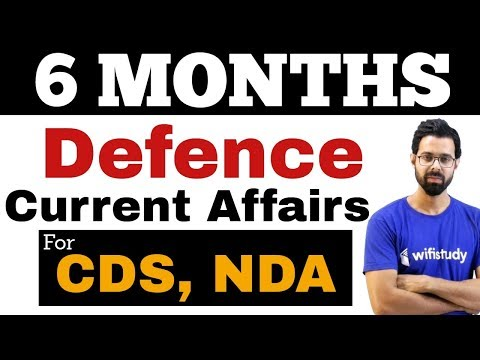 Defence Current Affairs of Last 6 Months by Bhunesh Sir for CDS, NDA, AFCAT
