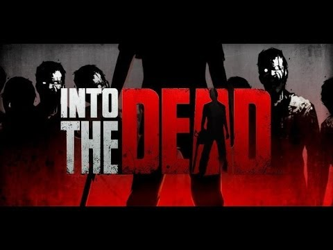 Into the dead - Убегаем  от зомби на Android  ( Review)
