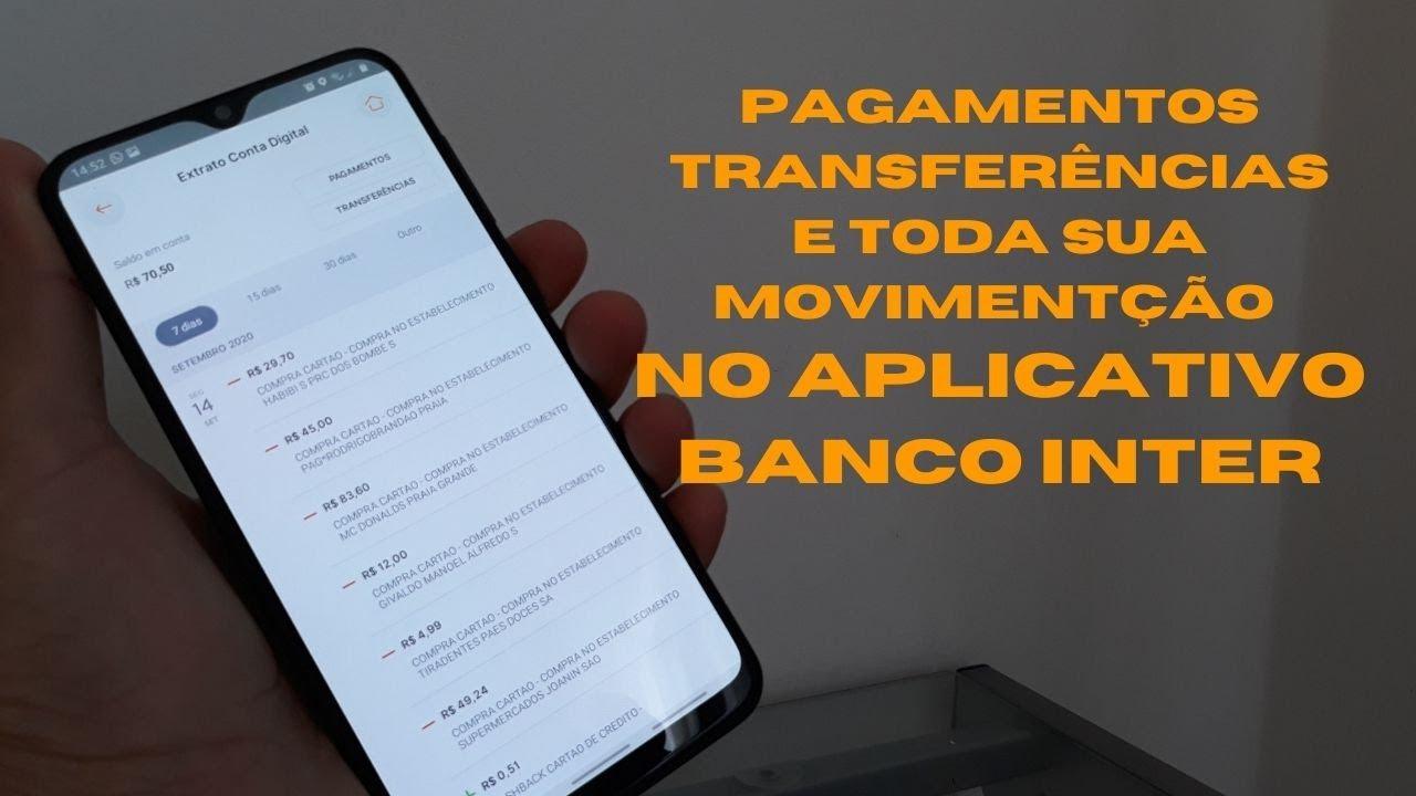 Como Verificar toda movimentação no aplicativo do banco inter.
