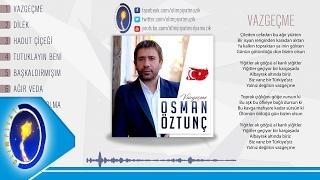 Osman Öztunç & Vazgeçme 2017