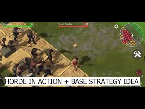 HORDE IN ACTION + BASE STRATEGY IDEA | LAST DAY ON EARTH: SURVIVAL