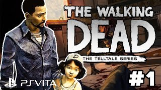 ON RENCONTRE CLÉMENTINE ! Let's Play TWD PS Vita #1 Saison 1 Ep 1 The Walking Dead Telltale Games