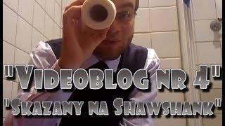 """Videoblog Ludwika nr 4 - """"Skazany na Shawshank"""""""