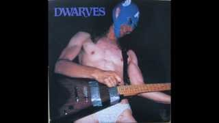 Dwarves - That