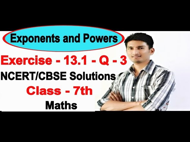 Chapter 13 Exercise 13.1 Question 3 - Exponents and Powers Class 7 Maths - NCERT Solutions