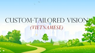 VIETNAMESE - Custom-Tailored Vision for Cataract Surgery