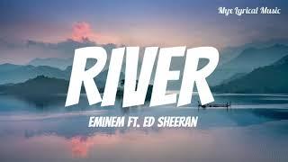 Eminem - River (Lyrics) Ft. Ed Sheeran