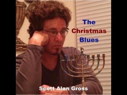 """The Christmas Blues"" - Scott Alan Gross"