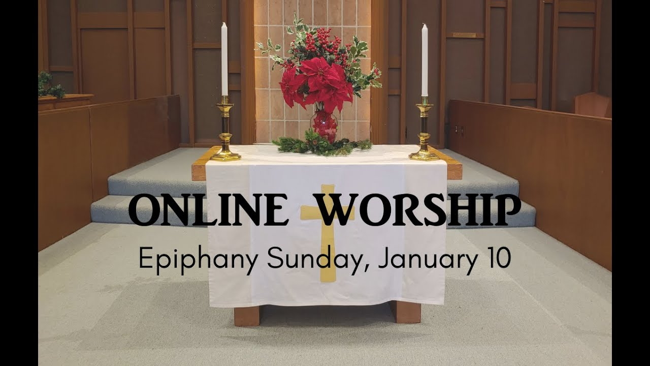 Epiphany Message from January 10, 2021