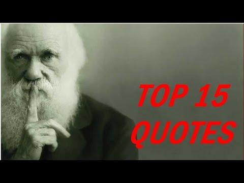 Top 15 Charles Darwin Quotes
