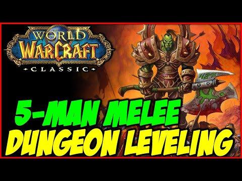 Classic WoW - 5-man Melee Cleave Dungeon Leveling Pt.1