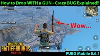 How to Drop WITH A GUN in Classic - Crazy BUG / GLITCH | PUBG Mobile 0.6.1 Global