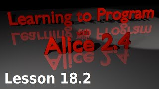 Alice Tutorial 2.4 Lesson 18.2 - Basic Mouse Tracking (2 Of 3)