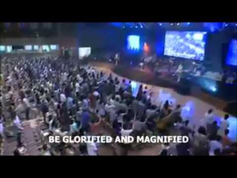 Be Glorified, Be Magnified O God I Worship You