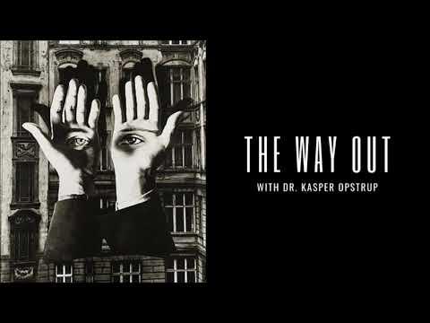 123. Kasper Opstrup // Cultural Alchemy, Avant-Garde Social Movements & the Invisible Insurrection