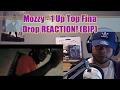 Mozzy - 1 Up Top Fina Drop Reaction!bip