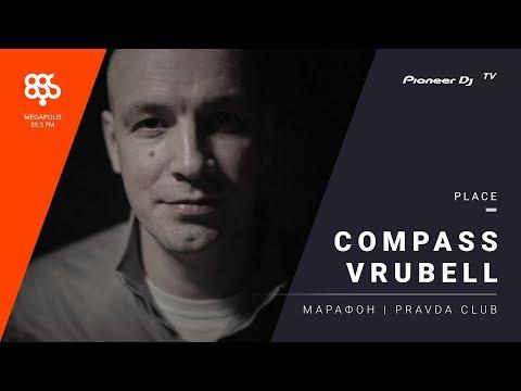 Compass Vrubell live Марафон | PRAVDA Megapolisfm @ Pioneer DJ TV | Moscow