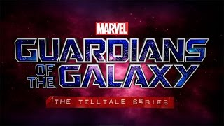 Marvel's Guardians of the Galaxy: The Telltale Series - OFFICIAL TRAILER
