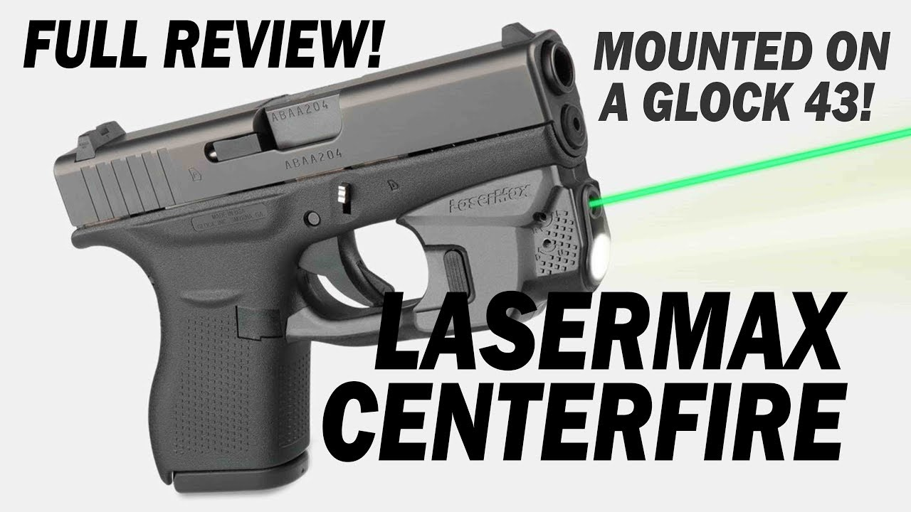 Lasermax Centerfire Laser Light Green Laser Light Installed On