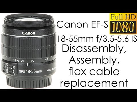 Canon EF-S 18-55mm f/3.5-5.6 IS disassembly and assembly for replacing the focus flex cable
