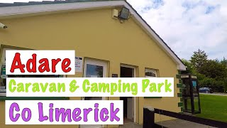 Adare Caravan & Camping Park in Adare Co Limerick.