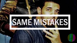 """Same Mistakes"" - Drake ft. The Weeknd Type Beat"