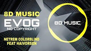 Netrum - Colorblind (feat. Halvorsen) [NCS Release]   8D Music   8D song   8D Audio   NCS   8d