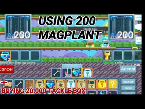 Using 200 Magplant! + (Buying 20K Tackle Box For 12 Blue Gem Lock!) OMG - Growtopia