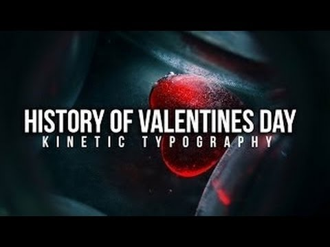 History of Valentines Day - Kinetic Typography - Must Watch