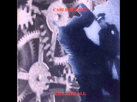 Cable Regime - Kill Lies All [FULL ALBUM]