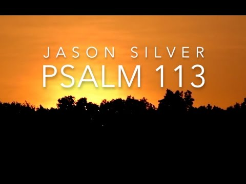 🎤 Psalm 113 Song with Lyrics  Praise the Name of the Lord  Jason Silver WORSHIP SONG