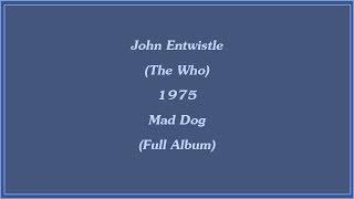 Watch John Entwistle Mad Dog video