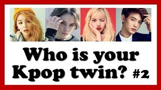 Kpop Quiz: Who is your kpop twin? #2