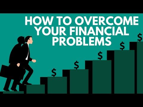 How to Overcome Financial Problems