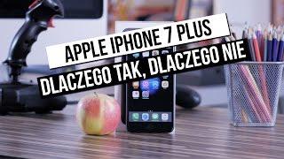 iPhone 7 Plus: szybki test - dlaczego tak, dlaczego nie?