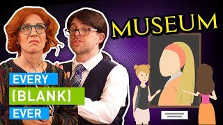 Download EVERY MUSEUM EVER Mp3 and Videos