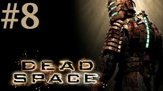 Dead Space Chapter 5 Lethal Devotion Walkthrough Playthrough Part 8 No Commentary