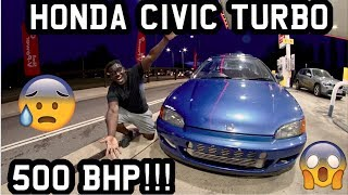 INSANE CIVIC EG B16A TURBO 500 BHP!!! *CRAZY*