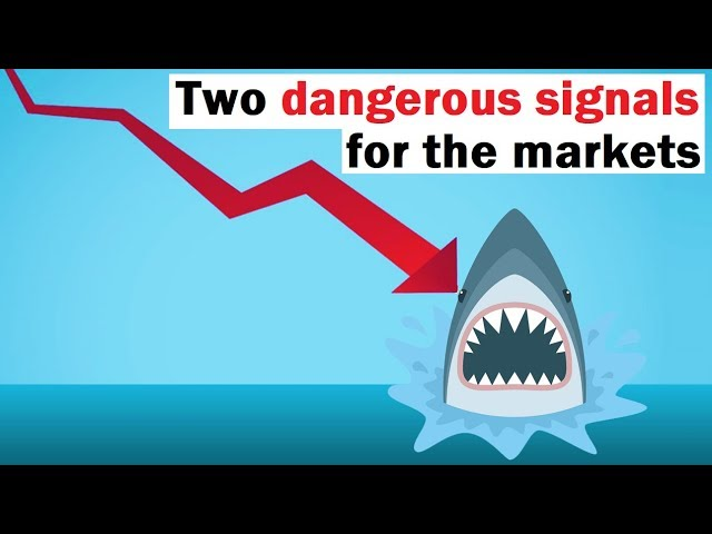 Two Danger Signals for the Markets Show Up Again