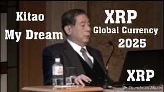 Kitao My Dream is for XRP To be the Global Currency. #XRP on #CNBC
