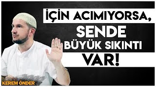 İÇİN ACIMIYORSA, SENDE BÜYÜK SIKINTI VAR! - DAVET VE TEBLİĞ YÖNTEMLERİ / Kerem Önder