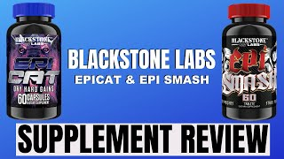 Blackstone Labs EpiCat & Epi Smash Supplement Review | My Experience Taking Each One