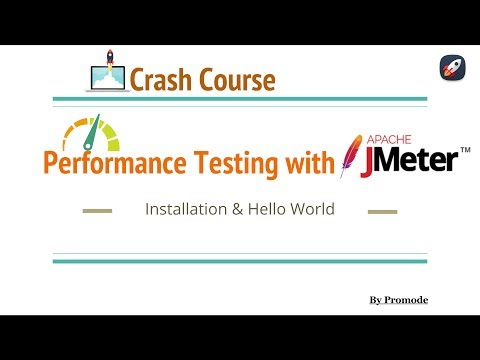 Performance Testing with Jmeter - Installation & Hello World -  Part 1