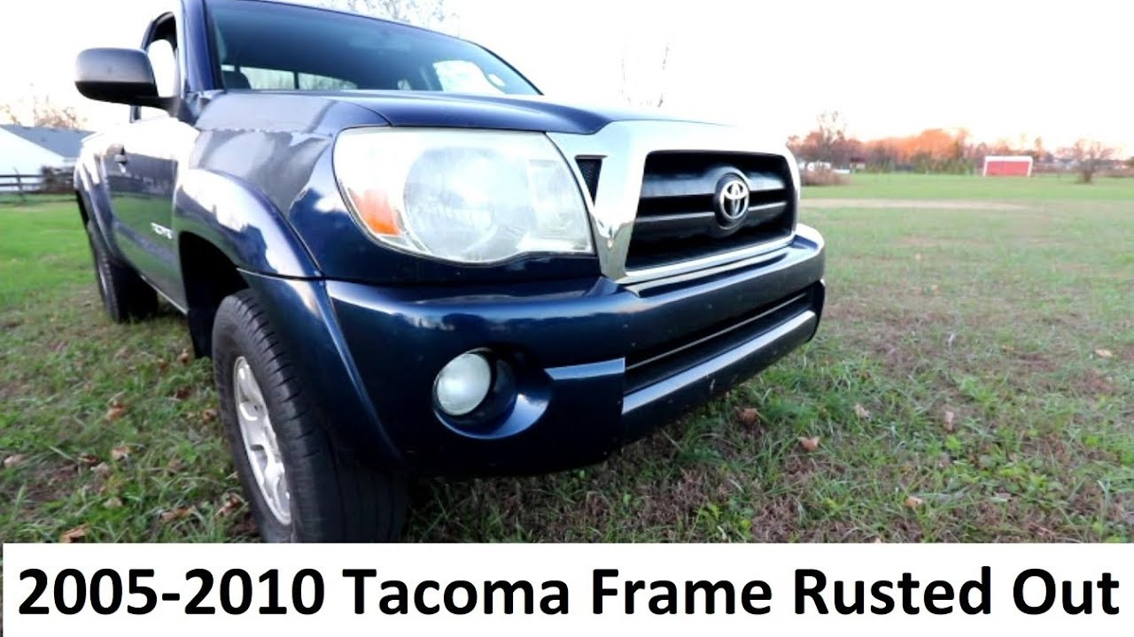 My 2005 Tacoma Frame Has Rust Brand New For Free