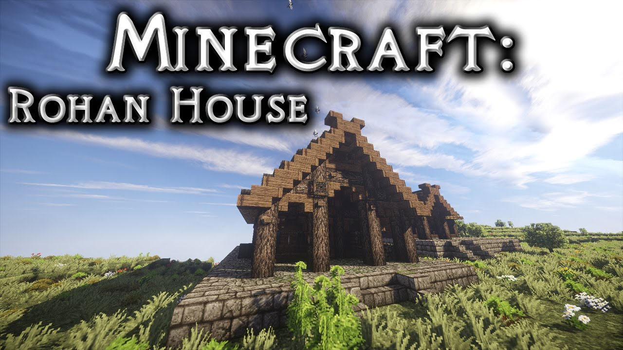 Minecraft Lotr Rohan House Tutorial