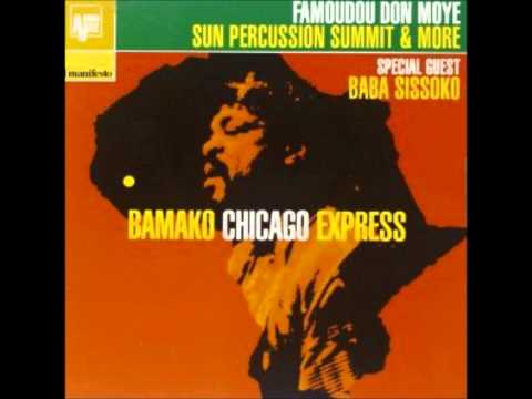 Git Ta' Steppin - Bamako Chicago Express [Famoundu Don Moye, special guest: Baba Sissoko]