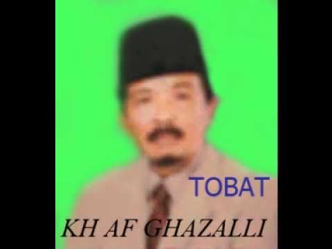 Ceramah KH AF GOZALI - Tobat 1