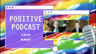 🎙MCP PositivePodcast ❤️ POSITIVE ACTIONS for Emotional WELLNESS 🌈 LOVE