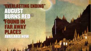 August Burns Red - Everlasting Ending