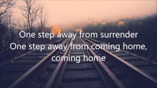"""Download """"One Step Away""""- by Casting Crowns (Lyrics) Mp3 and Videos"""